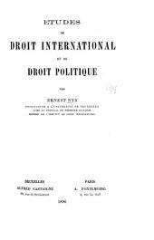 Études de droit international et de droit politique: Volume1