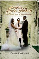 Keeping Love Alive  Prescriptions from 50 Years of Marriage PDF