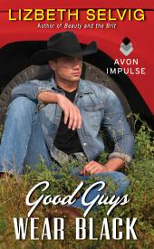 Good Guys Wear Black: Love from Kennison Falls