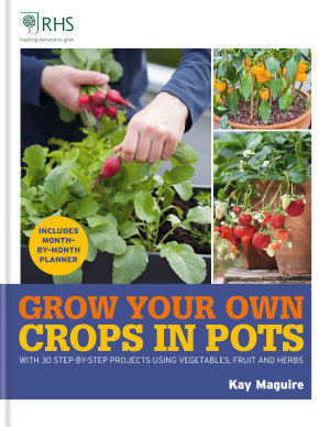 RHS Grow Your Own  Crops in Pots