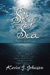 The Sky and the Sea : Poetry and Prose