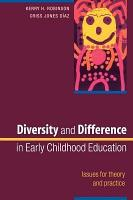 Diversity And Difference In Early Childhood Education  Issues For Theory And Practice PDF