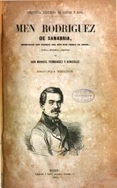 Men Rodriquez de Sanabria: (Memorias del tiempo del Rey Don Pedro el cruel.) Novela historica