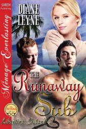 The Runaway Sub [Libertine Island 3]