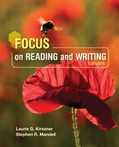 Focus on Reading and Writing: Essays