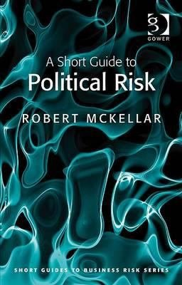 A Short Guide to Political Risk PDF