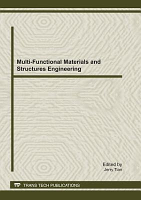 Multi-Functional Materials and Structures Engineering