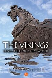 The Vikings: Discoverers of a New World