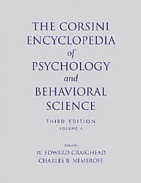 The Corsini Encyclopedia of Psychology and Behavioral Science  Volume 4 PDF