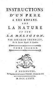 Instructions d'un père à ses enfans sur la nature et sur la religion: Volume2