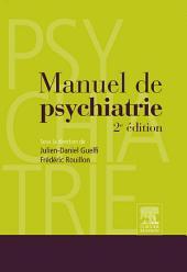 Manuel de psychiatrie: Édition 2