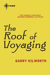 The Roof of Voyaging