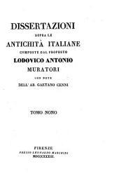 Dissertazioni sopra le antichità italiane: Volume 9