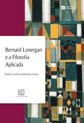 Bernard Lonergan e a Filosofia Aplicada