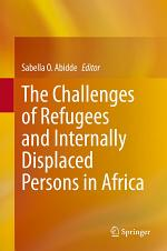 The Challenges of Refugees and Internally Displaced Persons in Africa