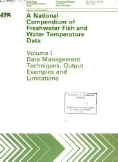 A national compendium of freshwater fish and water temperature data: Volume 1