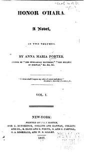 Honor O'Hara: A Novel, Volume 1