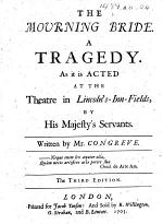 The Mourning Bride. A Tragedy ... The Third Edition