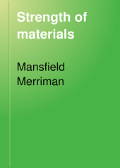 Strength of Materials: A Text-book for Manual Training Schools