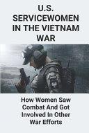 U S  Servicewomen In The Vietnam War PDF