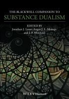 The Blackwell Companion to Substance Dualism PDF