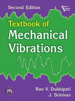 TEXTBOOK OF MECHANICAL VIBRATIONS PDF