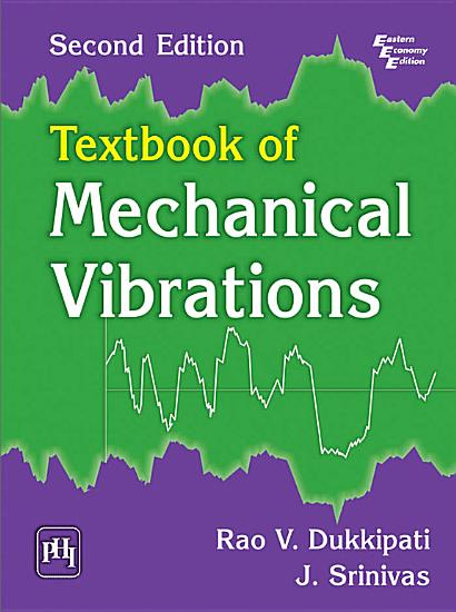 TEXTBOOK OF MECHANICAL VIBRATIONS PDF