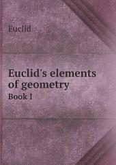 Euclid's elements of geometry: Volume 2