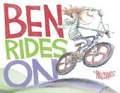 Ben Rides On: A Picture Book