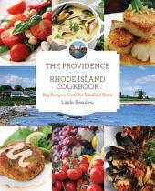 Providence & Rhode Island Cookbook: Big Recipes from the Smallest State, Edition 2