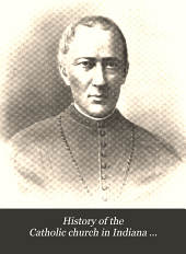 History of the Catholic Church in Indiana ...