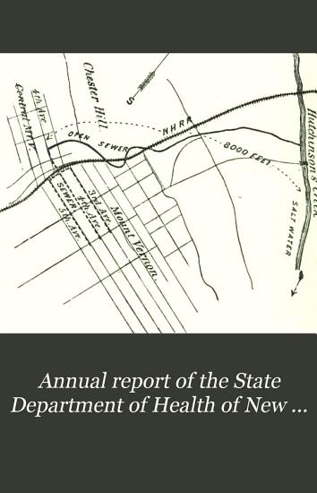 Annual report of the State Department of Health of New York  1885 PDF