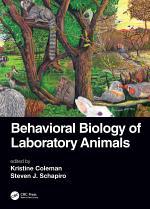 Behavioral Biology of Laboratory Animals