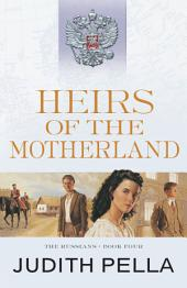 Heirs of the Motherland (The Russians Book #4)