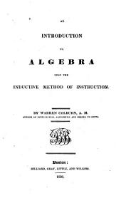 An Introduction to Algebra Upon the Inductive Method of Instruction