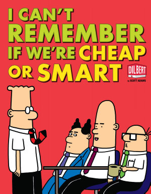 I Can t Remember If We re Cheap or Smart