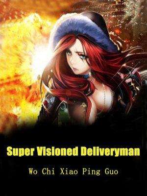 Super Visioned Deliveryman