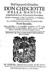 Dell'ingegnoso Cittadino Don Chisciotte Della Mancia: Volume 2