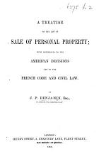 A Treatise on the Law of Sale of Personal Property