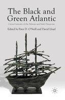 The Black and Green Atlantic PDF