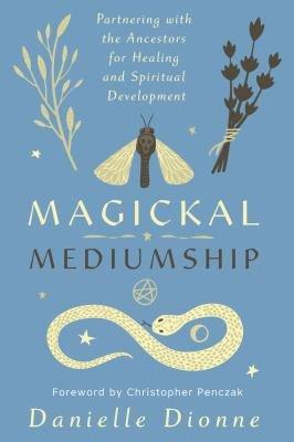 Download Magickal Mediumship Book
