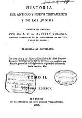 Historia del antiguo y nuevo testamento y de los judios: Volumen 2