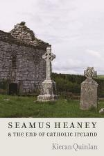 Seamus Heaney and the End of Catholic Ireland