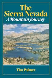 The Sierra Nevada: A Mountain Journey