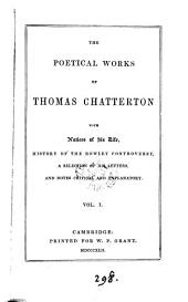 The poetical works of Thomas Chatterton, with notes [ed. by C.B. Willcox].