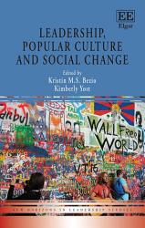 Leadership Popular Culture And Social Change Book PDF