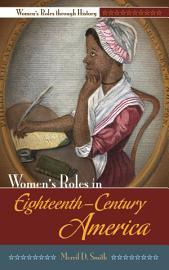 Women S Roles In Eighteenth Century America
