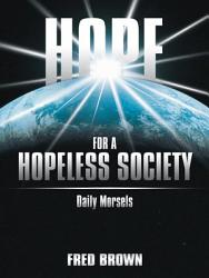 Hope For A Hopeless Society Book PDF