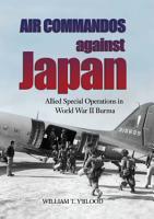 Air Commandos Against Japan PDF