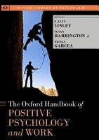 Oxford Handbook of Positive Psychology and Work PDF